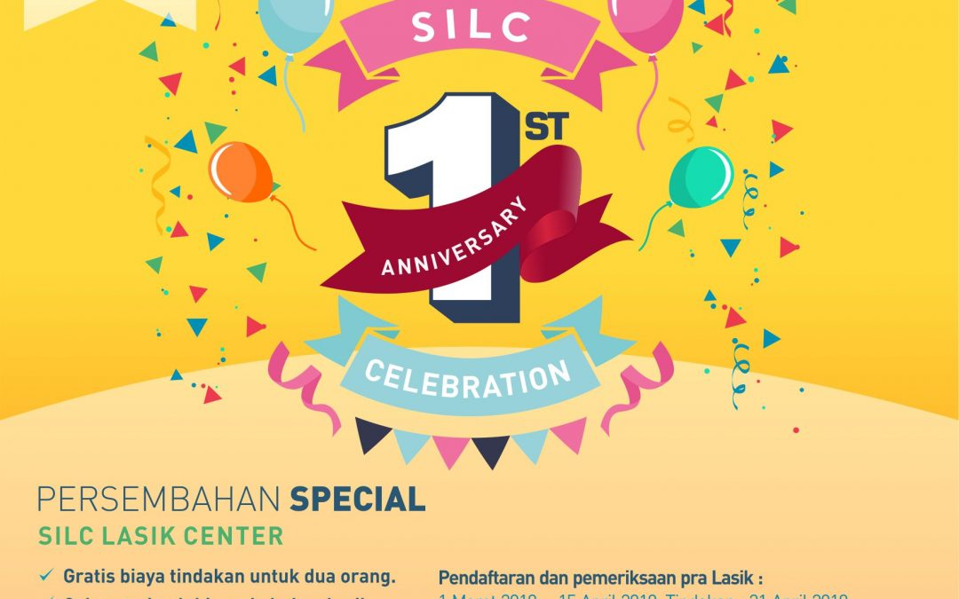 1st Anniversary SILC LASIK FREE Operasi LASIK