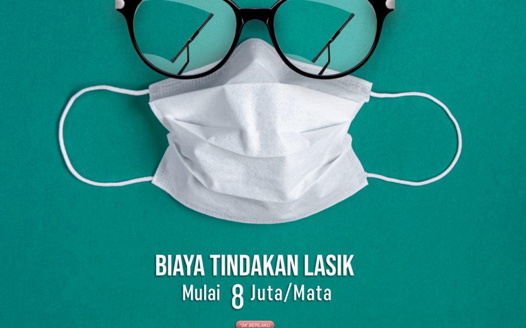 Spesial Biaya Lasik di Masa Pandemi Covid-19